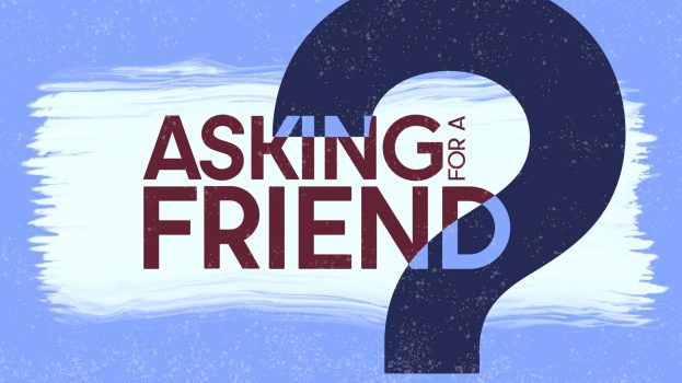 Asking for a Friend - featured image